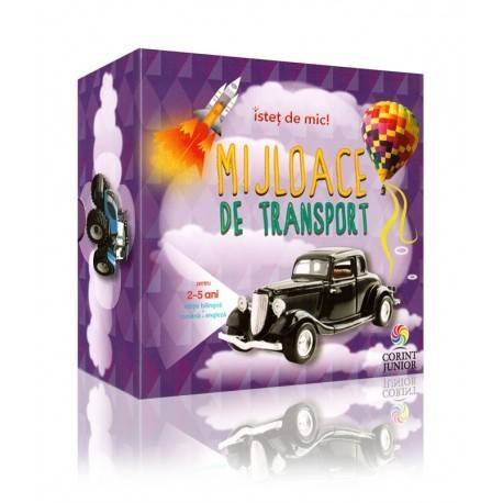 MIJLOACE DE TRANSPORT,  2-5 ANI