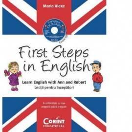FIRST STEPS IN ENGLISH - LECȚII PENTRU ÎNCEPĂTORI + CD