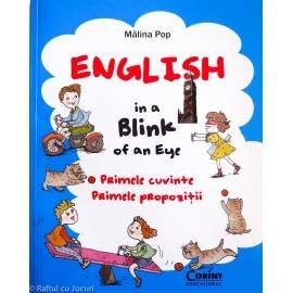 ENGLISH IN A BLINK OF AN EYE - PRIMELE CUVINTE - PRIMELE PROPOZIȚII