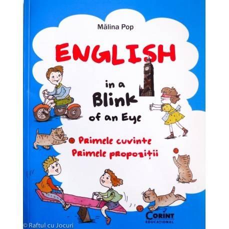 ENGLISH IN A BLINK OF AN EYE - PRIMELE CUVINTE - PRIMELE PROPOZIȚII