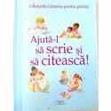 AJUTĂ-L SĂ SCRIE ȘI SĂ CITEASCĂ - GHIDURILE USBORNE PENTRU PĂRINȚI