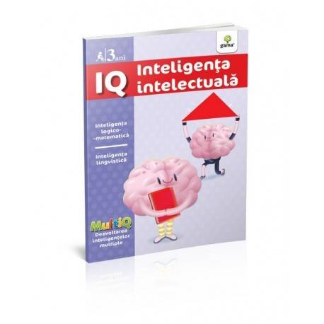 IQ 3 ANI - INTELIGENȚA INTELECTUALĂ
