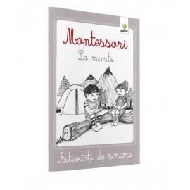 LA MUNTE, ACTIVITĂȚI DE SCRIERE - MONTESSORI