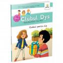 CLUBUL DYS - CADOUL PENTRU LIA Vol. 1