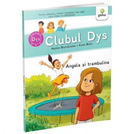CLUBUL DYS - ANGELA ȘI TRAMBULINA Vol 3