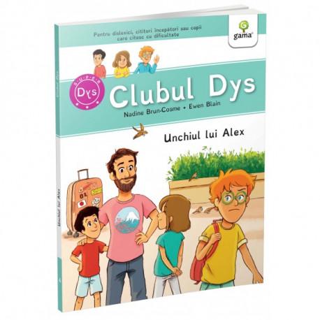CLUBUL DYS - UNCHIUL LUI ALEX  Vol. 4