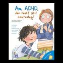 VREAU SĂ ÎNȚELEG - AM ADHD, DAR ÎNVĂȚ SĂ-L CONTROLEZ