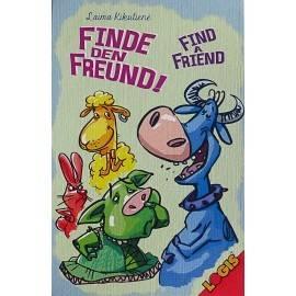 GĂSEȘTE-ȚI UN PRIETEN / FIND A FRIEND